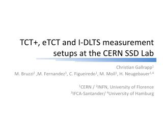 TCT+,  eTCT  and I-DLTS measurement setups at the CERN SSD  Lab