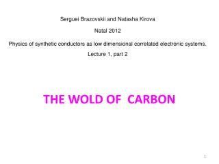THE WOLD OF  CARBON