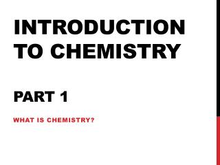 Introduction to chemistry Part 1