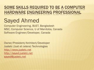 Some Skills Required to be a Computer Hardware Engineering Professional