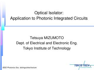 Optical Isolator: Application to Photonic Integrated Circuits