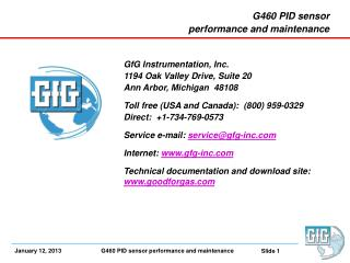 G460 PID sensor performance and maintenance  GfG  Instrumentation,  Inc. 1194 Oak Valley Drive, Suite 20 Ann  Arbor,  M