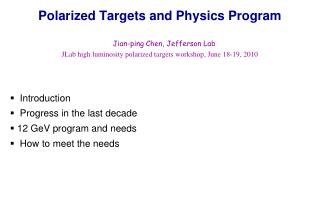Polarized Targets and Physics Program