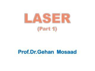 LASER ( Part 1)
