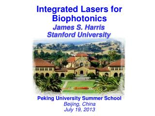 Integrated  Lasers for Biophotonics