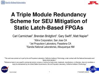a triple module redundancy scheme for seu mitigation of static latch-based fpgas