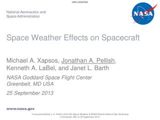 Space Weather Effects on  Spacecraft