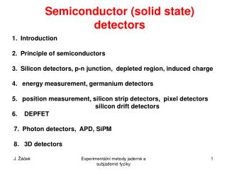 Semiconductor (solid state) detectors