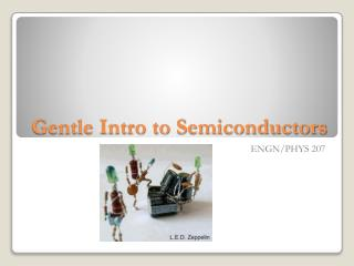 Gentle Intro to Semiconductors