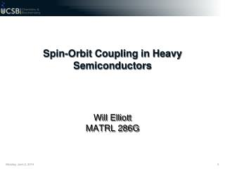 Spin-Orbit Coupling in Heavy Semiconductors