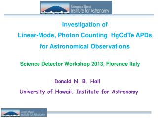 Investigation of  Linear-Mode, Photon Counting  HgCdTe APDs  for Astronomical Observations