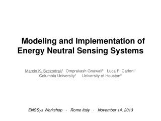 Modeling and Implementation of Energy Neutral Sensing Systems