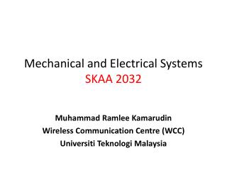 Muhammad  Ramlee Kamarudin Wireless Communication Centre (WCC) Universiti Teknologi  Malaysia