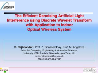 The Efficient Denoising Artificial Light Interference using Discrete Wavelet Transform with Application to Indoor  Opti