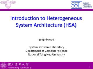 Introduction to Heterogeneous System Architecture (HSA)