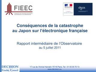 Conséquences de la catastrophe au Japon sur l' électronique française Rapport intermédiaire de l'Observatoire  au 5 jui