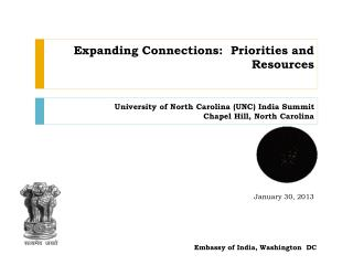Expanding Connections:  Priorities and Resources University of North Carolina (UNC) India Summit Chapel Hill, North Car