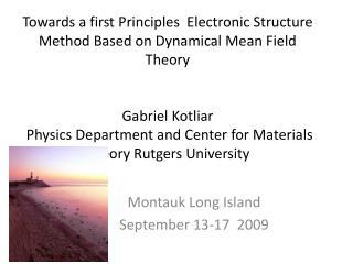Montauk Long Island  September 13-17  2009