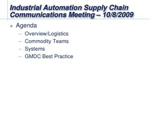Industrial Automation Supply Chain Communications Meeting – 10/8/2009