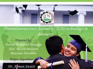 Thermoluminescence dosimetry (TLD) technology in dosimetry