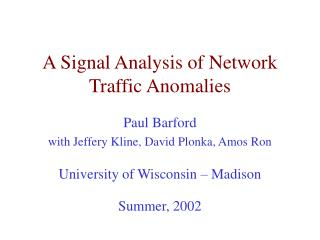 a signal analysis of network traffic anomalies