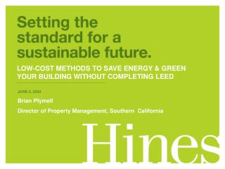 JUNE 9, 2009 Brian Plymell Director of Property Management, Southern  California