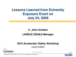 Lessons Learned from Extremity Exposure Event on  July 24, 2009