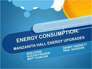 ENERGY CONSUMPTION: MANZANITA HALL ENERGY UPGRADES
