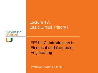 Lecture 13:  Basic Circuit Theory I