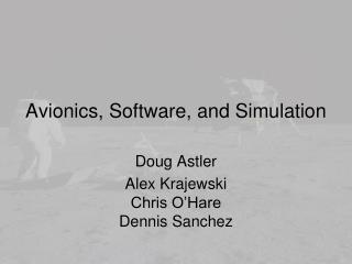 Avionics, Software, and Simulation