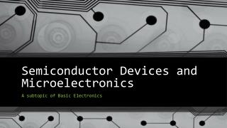 Semiconductor Devices and Microelectronics