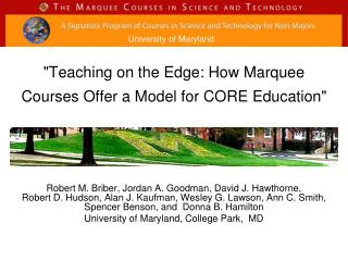 """""""Teaching on the Edge: How Marquee Courses Offer a Model for CORE Education"""""""