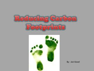 Reducing Carbon Footprints