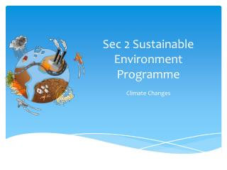 Sec 2  Sustainable Environment  Programme