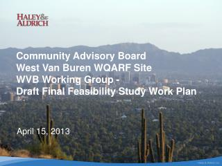 Community Advisory Board West Van Buren WQARF Site WVB Working Group -  Draft Final Feasibility Study Work Plan