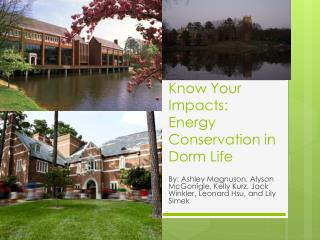 Know Your Impacts: Energy Conservation in Dorm Life