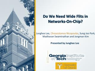 Do We Need Wide Flits in Networks-On-Chip?