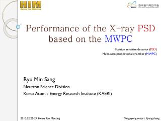 Performance of the X-ray  PSD  based on the  MWPC