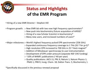 Status and Highlights  of the  EMR  Program