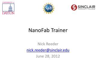 NanoFab Trainer
