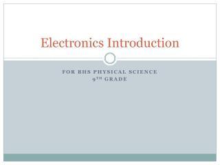 Electronics Introduction