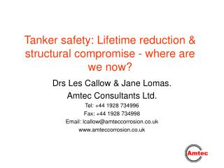 tanker safety: lifetime reduction  structural compromise - where are we now