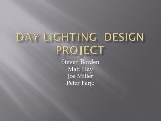 Day lighting  Design Project