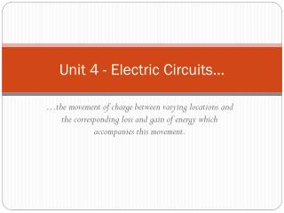 Unit  4  - Electric Circuits …