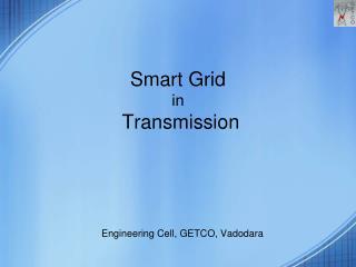 Smart Grid  in  Transmission