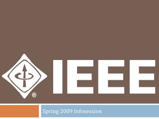 Spring 2009  Infosession