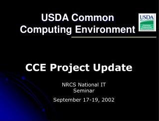 USDA Common Computing Environment NRCS National IT Seminar