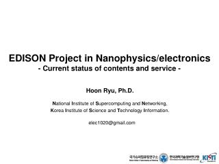 EDISON Project in Nanophysics/electronics  - Current status of contents and service -