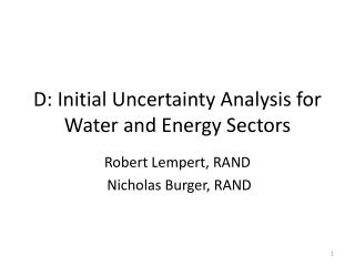 D: Initial Uncertainty Analysis for Water and Energy Sectors