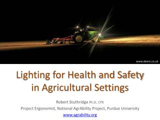 Lighting for Health and Safety  in Agricultural Settings